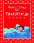 Geschichten für 5-Jährige (2011)