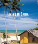 Living in Bahia (2008)