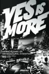 Yes is More (2009)