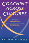 Coaching Across Cultures: New Tools for Leveraging National, Corporate & Professional Differences (2003)