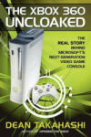 The Xbox 360 Uncloaked: The Real Story Behind Microsoft's Next-Generation Video Game Console (2006)