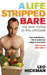 A Life Stripped Bare (2006)