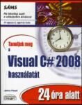Tanuljuk meg a Visual C# 2008 használatát 24 óra alatt (2009)