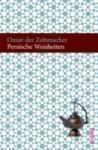 Persische Weisheiten (2012)