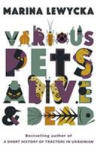Various Pets Alive & Dead (2012)