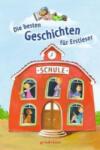 Die besten Geschichten fuer Erstleser (2012)