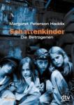 Schattenkinder 03. Die Betrogenen (2003)