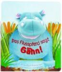Fingerpuppe: Das Nilpferd sagt Gähn! (2010)