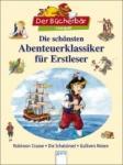 Die schönsten Abenteuerklassiker für Erstleser (2010)