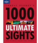 Lonely Planet's 1000 Ultimate Sights (2011)