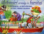 Békavári uraság és barátai (2006)
