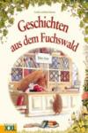 Geschichten aus dem Fuchswald (2005)