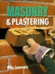 Masonry & Plastering: A Step by Step Guide to Building a Layout (1998)