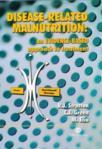 Disease-Related Malnutrition: An Evidence-Based Approach to Treatment (2003)