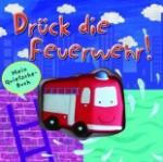Quietschbuch: Feuerwehr (2010)