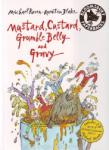 Mustard, Custard, Grumble Belly and Gravy + CD (2007)