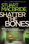 Shatter the Bones (2012)