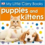 Puppies and Kittens/ My Little Carry Books (2012)