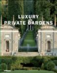 Luxury Private Gardens (2008)