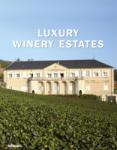 Luxury Winery Estates (2008)