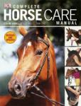 Complete Horse Care Manual (2011)