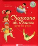 Chansons de France pour les petits + CD (2009)