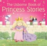 The Usborne Book of Princess Stories (2005)