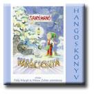 ANDERSON CHYRKE - SANYI MANÓ KARÁCSONYA - HANGOSKÖNYV (ISBN: 9789638765369)