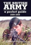 The British Army Guide: Colonel Henry Percy VC and His Brother Officers (2008)