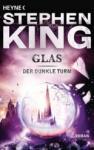 Glas Der Dunkle Turm 4 (2003)