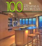 100 Great Kitchens and Bathrooms (2008)