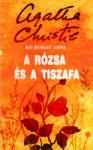 A rózsa és a tiszafa (2010)