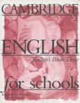 Cambridge English For Schools 3. Teacher`s Book - книга за учителя по английски език (ISBN: 9780521421799)