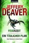 Feuerzeit / Ein tödlicher Plan (2010)