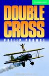 Double Cross: Level 3 (ISBN: 9780521656177)