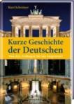 Kurze Geschichte der Deutschen (2011)