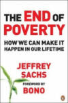The End of Poverty: How We Can Make it Happen in Our Lifetime (ISBN: 9780141018669)
