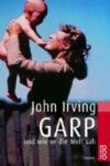 Garp und wie er die Welt sah (ISBN: 9783499150425)