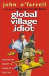 Global Village Idiot (ISBN: 9780552999649)