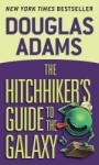 The Hitchhiker's Guide to the Galaxy (ISBN: 9780345391803)