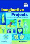 Imaginative Projects Book (ISBN: 9780521668057)