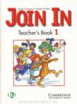 JOIN IN 1. Teacher`s Book - книга за учителя по английски език от 1 до 4 клас (ISBN: 9780521775175)