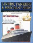 Liners, Tankers, Merchant Ships (ISBN: 9781840134773)