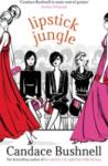 Lipstick Jungle (ISBN: 9780349115696)