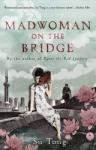 Madwoman on the Bridge (ISBN: 9780552774529)