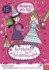 Magical Mix-ups: Birthdays and Bridesmaids (2012)