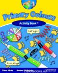 Primary Colours Level 1 Activity Book (ISBN: 9780521667302)