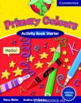 Primary Colours - Activity Book Starter /тетрадка/ (ISBN: 9780521667319)