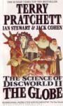 Science of Discworld II. The Globe (ISBN: 9780091888053)
