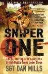 Sniper One: The Blistering True Story of a British Battle Group Under Siege (ISBN: 9780141029016)